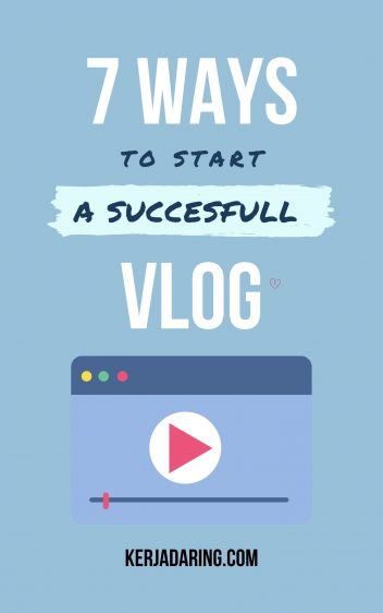 7 ways to start a sucesfull vlog